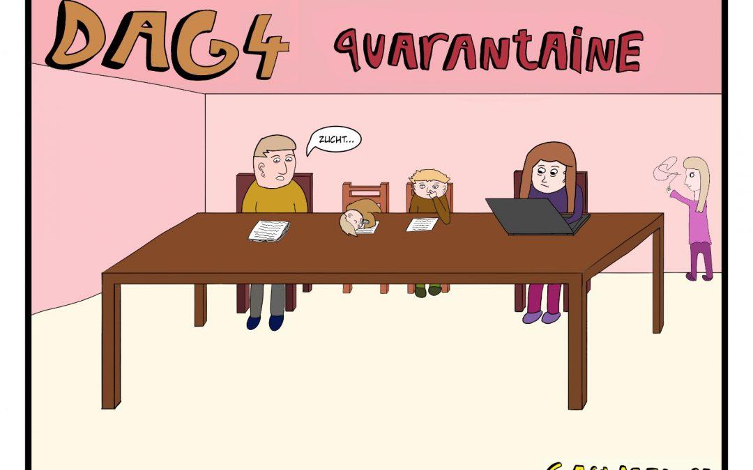 Quarantaine dag 4