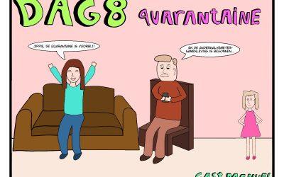Quarantaine dag 8