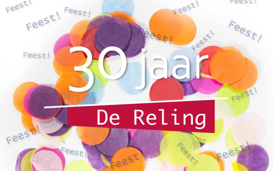 Feest! 30 jaar De Reling!
